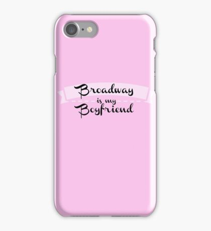 Broadway is my Boyfriend - Pink iPhone Case/Skin