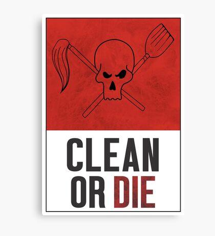Clean or Die - Archer Inspired Krieger Poster Canvas Print