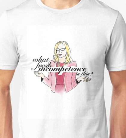 Supergirl's Cat Grant, What Fresh Incompetence is This? Unisex T-Shirt