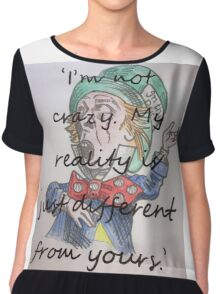 Original Mad Hatter with quote Chiffon Top