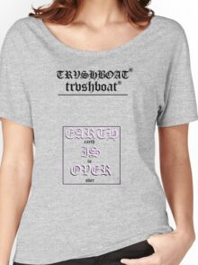 EARTH IS OVER (TRVSH) Women's Relaxed Fit T-Shirt