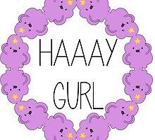 HAAAY GURL by Anna Iwanuch