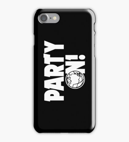 Party On! iPhone Case/Skin