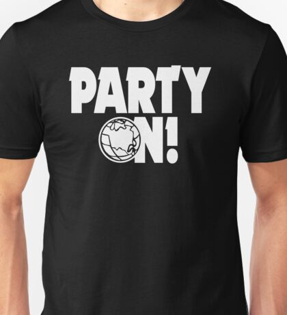Party On! Unisex T-Shirt