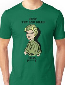 Just Try and Grab this Unisex T-Shirt