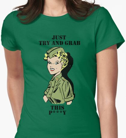 Just Try and Grab this Womens Fitted T-Shirt