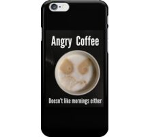 Angry Coffee iPhone Case/Skin