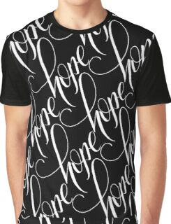 Always have a little Hope Graphic T-Shirt
