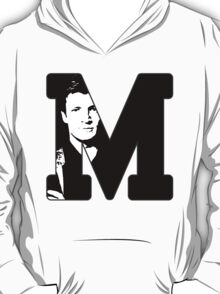 M for Mal T-Shirt