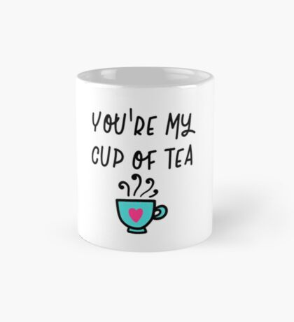 Valentines Day, Couple's gifts - You're my cup of tea Mug