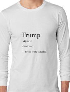 Trump definition Long Sleeve T-Shirt
