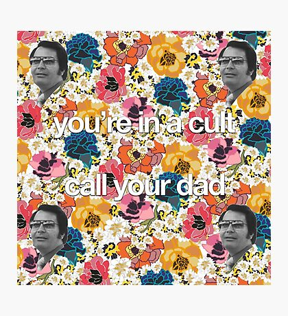 You In A Cult Photographic Print