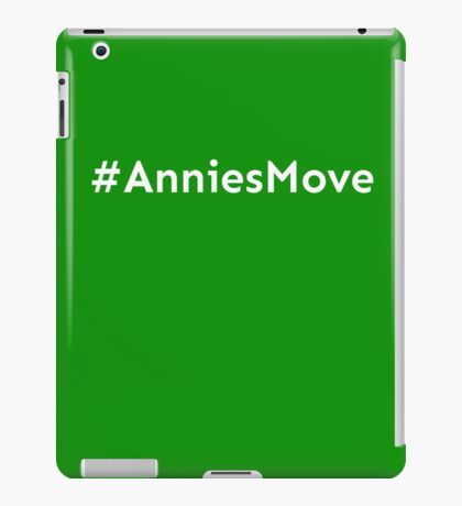 #AnniesMove - Annie's Move Print iPad Case/Skin