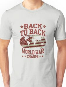 Back to back world war champs copy Unisex T-Shirt