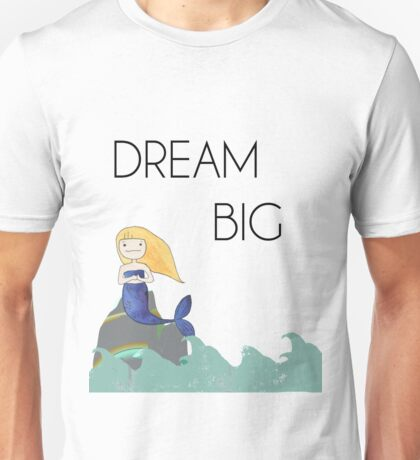 Mermaid in the Ocean - Dream Big Unisex T-Shirt