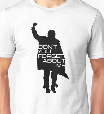 The Breakfast Club - Don't You Forget About Me Unisex T-Shirt