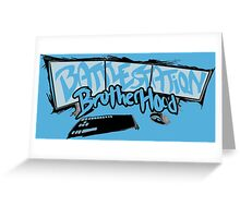 Welcome to the #BattleStationBrotherhood Greeting Card