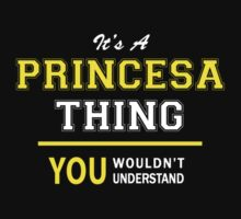 It's A PRINCESA thing, you wouldn't understand !! by satro