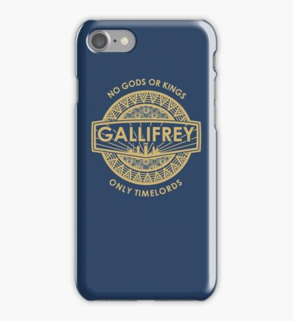 Gallifrey - No Gods or Kings, only Timelords iPhone Case/Skin