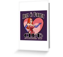 Ink & Paint Club Greeting Card