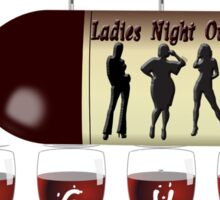 Ladies Night Out! Sticker