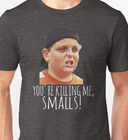 Killing Me Smalls Unisex T-Shirt