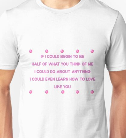 Love Like You - Rose's Song Unisex T-Shirt