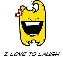 I LOVE TO LAUGH Photographic Print