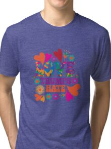 Love trumps hate psychedelic design Tri-blend T-Shirt
