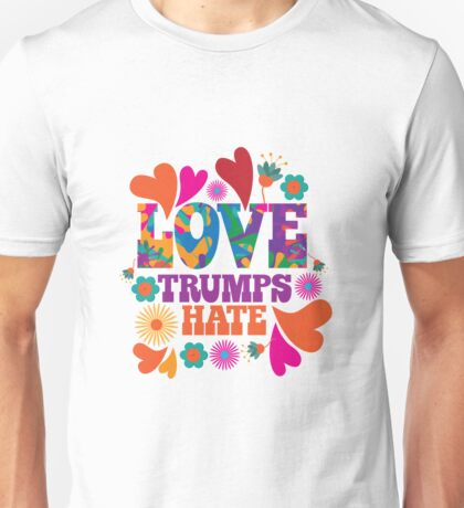 Love trumps hate psychedelic design Unisex T-Shirt