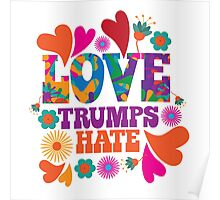 Love trumps hate psychedelic design Poster
