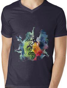 Don't Let It GO Mens V-Neck T-Shirt