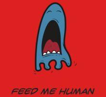 FEED ME HUMAN One Piece - Short Sleeve