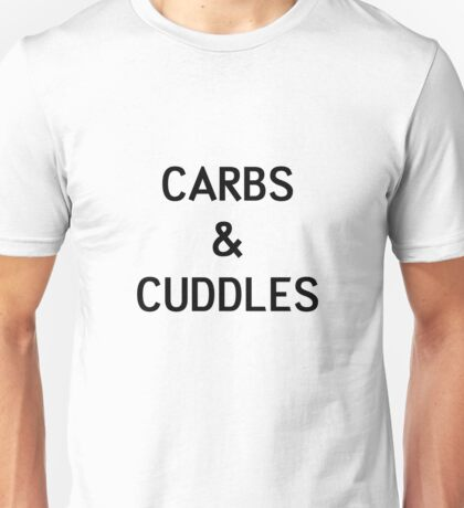 Carbs & Cuddles Unisex T-Shirt