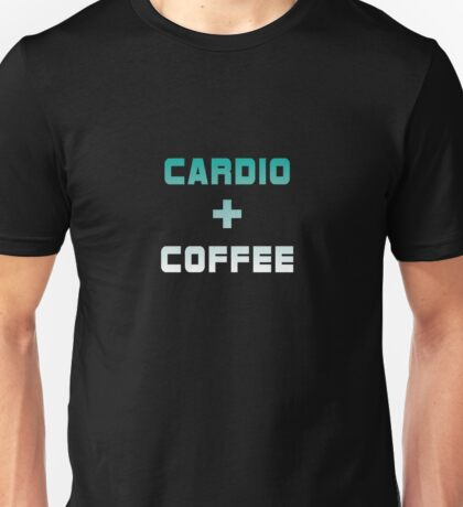 Cardio & Coffee Unisex T-Shirt
