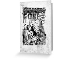 Extra ! The savage world of FAILE Greeting Card