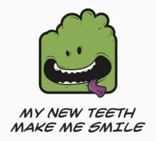 MY NEW TEETH MAKE ME SMILE Kids Clothes