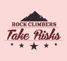 Rock Climbers Take Risks Kids Clothes