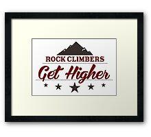 Rock Climbers Get Higher Framed Print