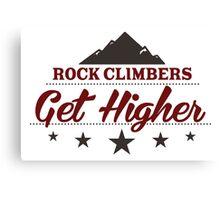 Rock Climbers Get Higher Canvas Print