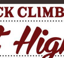 Rock Climbers Get Higher Sticker
