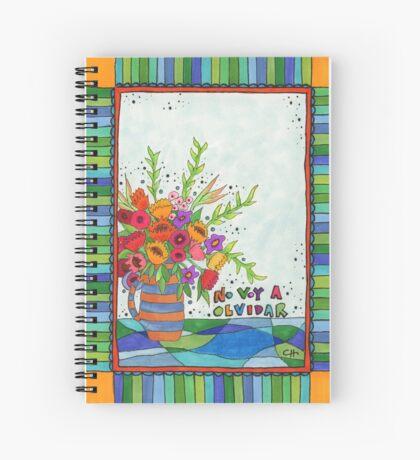 No Voy A Olvidar - I won't forget Spiral Notebook