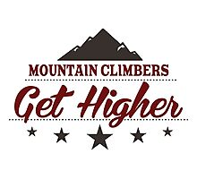 Mountain Climbers Get Higher Photographic Print