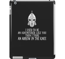 """Skyrim """"I used to be an adventurer like you, but then i took an arrow in the knee"""" iPad Case/Skin"""