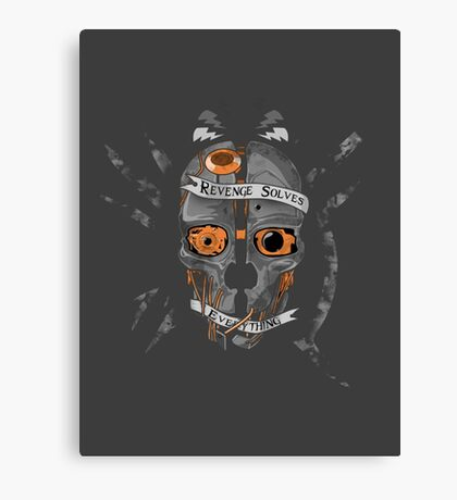 Dishonored Revenge Solves Everything Canvas Print