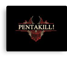 Red PENTAKILL! Canvas Print