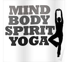 mind body spirit yoga Poster