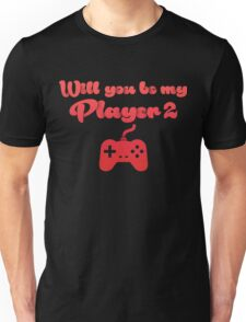 Will You Be My Player Red Unisex T-Shirt