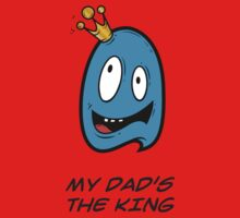 MY DAD'S THE KING One Piece - Long Sleeve