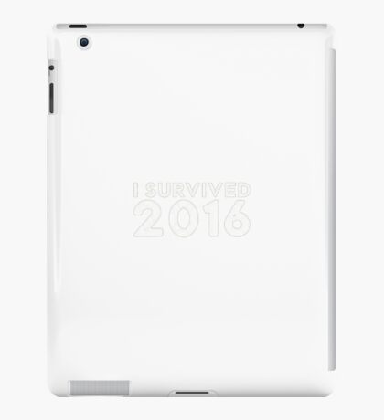 I Survived 2016 (Small Version) iPad Case/Skin